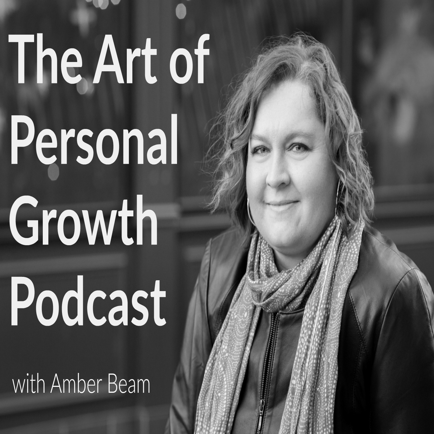 The Art of Personal Growth Podcast | Amber Beam